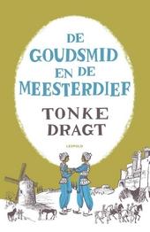 De goudsmid en de meesterdief : vrij naar Babinase balladen / tekst en illustraties Tonke Dragt
