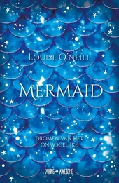 Mermaid : dromen van het onmogelijke