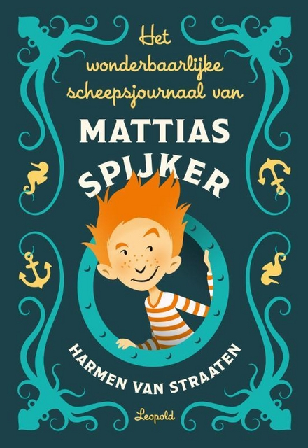 Het wonderbaarlijke scheepsjournaal van Mattias Spijker