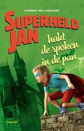 Superheld Jan hakt de spoken in de pan
