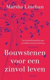 Bouwstenen voor een zinvol leven : van borderlinepatiënt naar wereldberoemd psycholoog : autobiografie