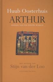Arthur : koning van een nieuwe wereld