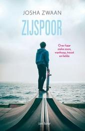 Zijspoor : een verhaal over een zieke zoon, troost en liefde