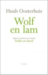 Wolf en lam : korte verhalen over liefde en dood