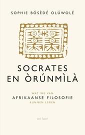 Socrates en Orunmila : wat we van Afrikaanse filosofie kunnen leren