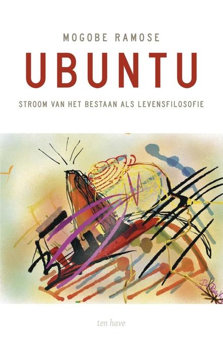 Ubuntu : stroom van het bestaan als levensfilosofie