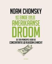 Het einde van de Amerikaanse droom : de tien principes voor de concentratie van rijkdom en macht
