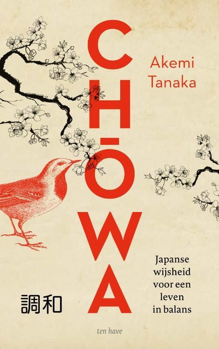 Chōwa : Japanse wijsheid voor een leven in balans - Yin & Yang