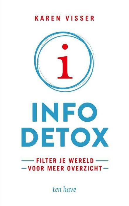 Info detox : filter de wereld voor meer overzicht