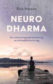Neurodharma : een wetenschappelijke benadering van de boeddhistische weg