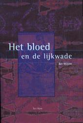 Het bloed en de Lijkwade
