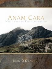 Anam Cara : mystiek uit de Keltische wereld