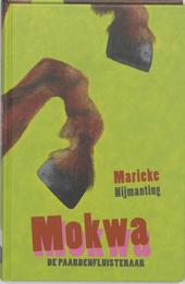 Mokwa : de paardenfluisteraar