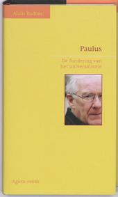 Paulus : de fundering van het universalisme