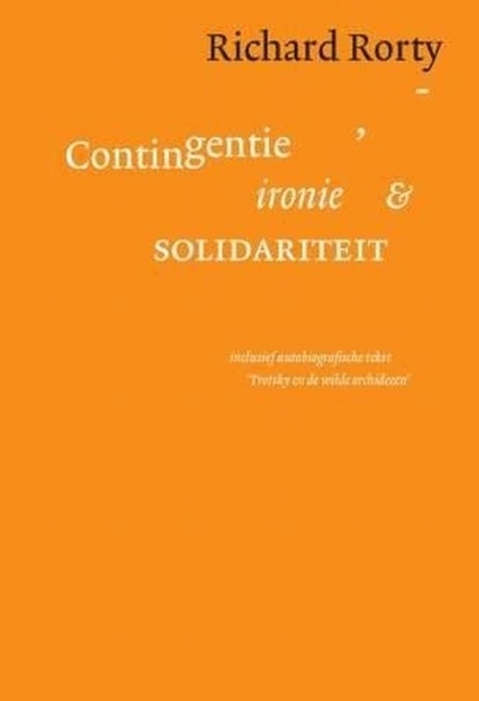 Contingentie, ironie en solidariteit