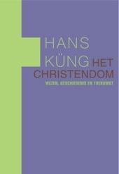 Het christendom : wezen, geschiedenis en toekomst