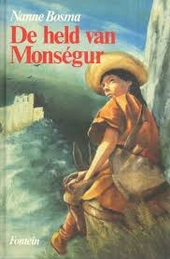 De held van Monségur, of Het boek van de pelgrim