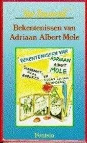 Bekentenissen van Adriaan Albert Mole