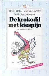 De krokodil met kiespijn en andere sprookjes