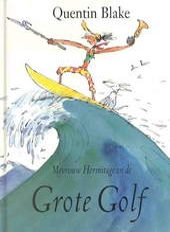 Mevrouw Hermitage en de grote golf