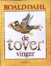 De tovervinger / Roald Dahl ; tek. van Quentin Blake