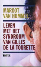Leven met het syndroom van Gilles de la Tourette