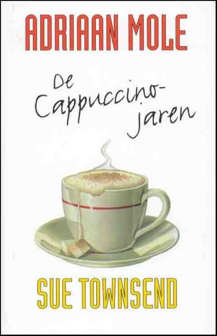Adriaan Mole : de cappuccinojaren
