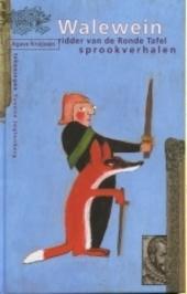 Walewein : ridder van de Ronde Tafel