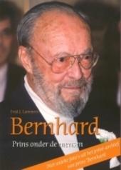Bernhard : prins onder de mensen