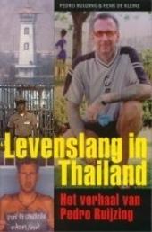 Levenslang in Thailand : het verhaal van Pedro Ruijzing