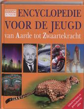 Encyclopedie voor de jeugd : van Aarde tot Zwaartekracht
