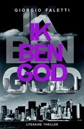 Ik ben God : literaire thriller