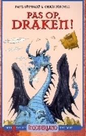 Pas op, draken!