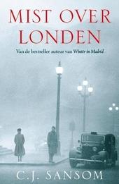 Mist over Londen : wat als ... Engeland had gecapituleerd in 1940?