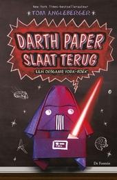 Darth Paper slaat terug