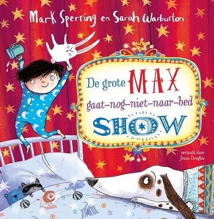 De grote Max-gaat-nog-niet-naar-bedshow