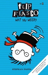 Wat nu weer? / [tekst en illustraties] Stephan Pastis
