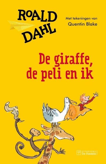 De Giraffe, de Peli en Ik
