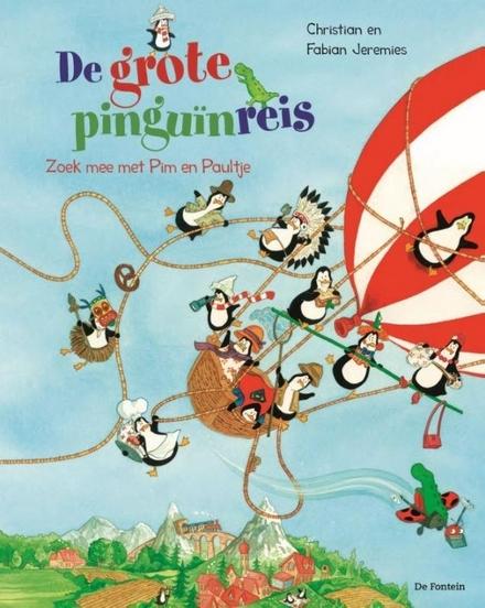 De grote pinguïnreis : zoek mee met Pim en Paultje
