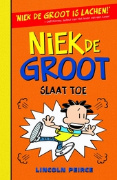 Niek de Groot slaat toe / tekst en illustraties Lincoln Peirce
