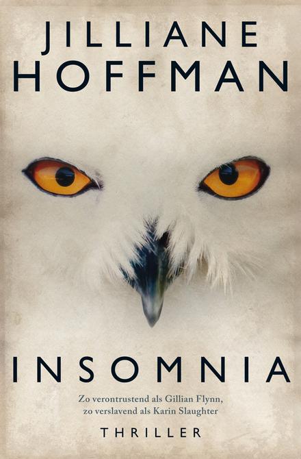 Insomnia - Insomnia:  een sterke psychologische thriller