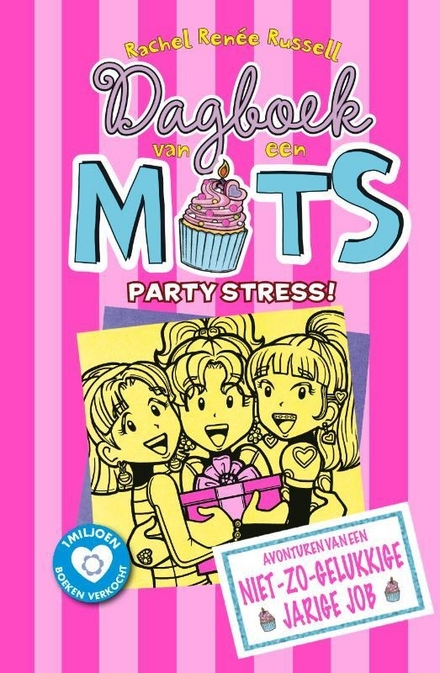 Partystress! : avonturen van een niet-zo-gelukkige jarige job