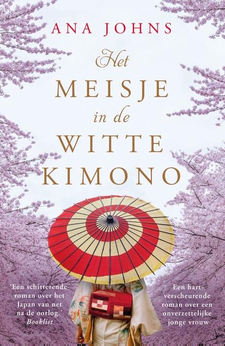 Het meisje in de witte kimono - aangrijpend romantisch- vergeten stukje geschiedenis