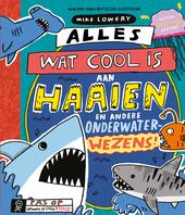 Alles wat cool is aan haaien en andere onderwaterwezens!