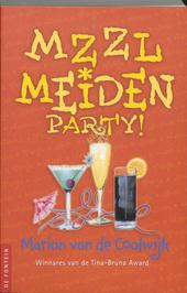 MZZLmeiden party!