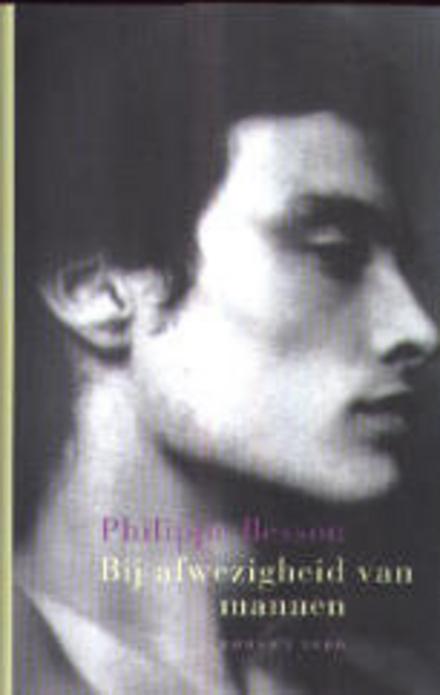 Bij afwezigheid van mannen : roman