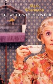 De weduwetrooster : roman