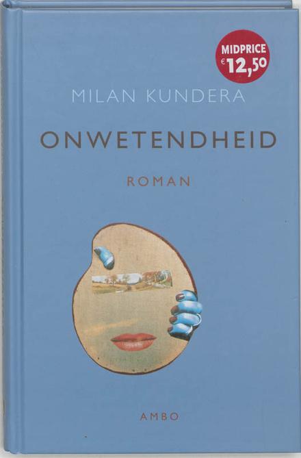 Onwetendheid : roman
