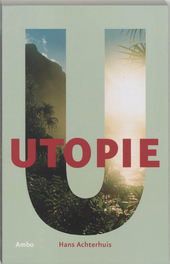 Utopie : eindexamencahier havo vanaf 2007, domein filosofie