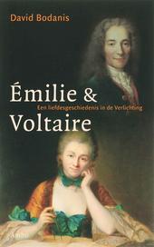 Emilie & Voltaire : een liefdesgeschiedenis in de verlichting